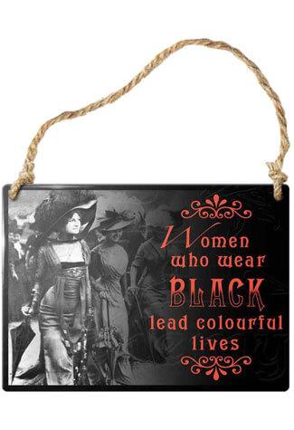 Women Who Wear Black Sign